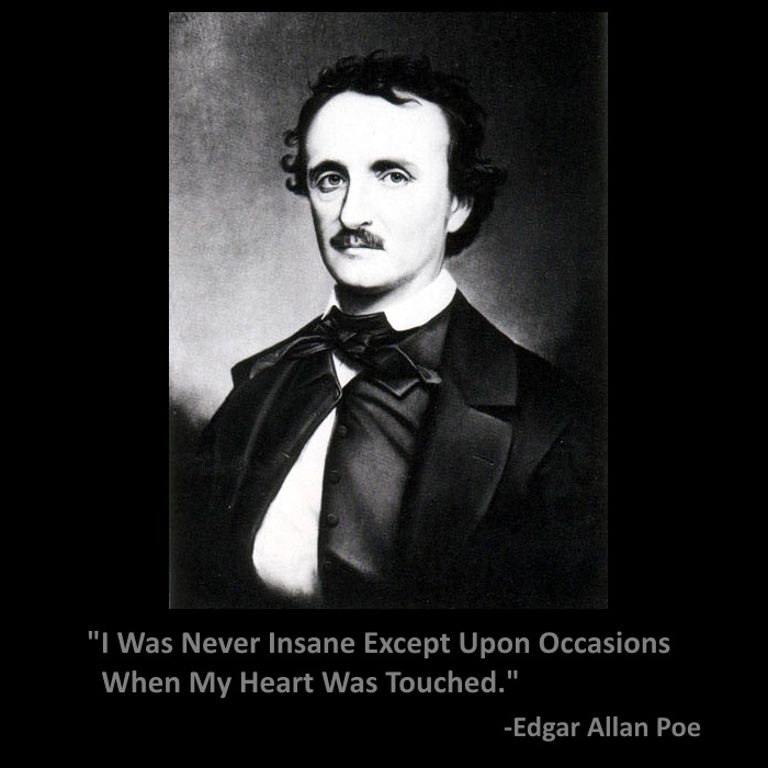 quote of the day never insane by edgar allan poe
